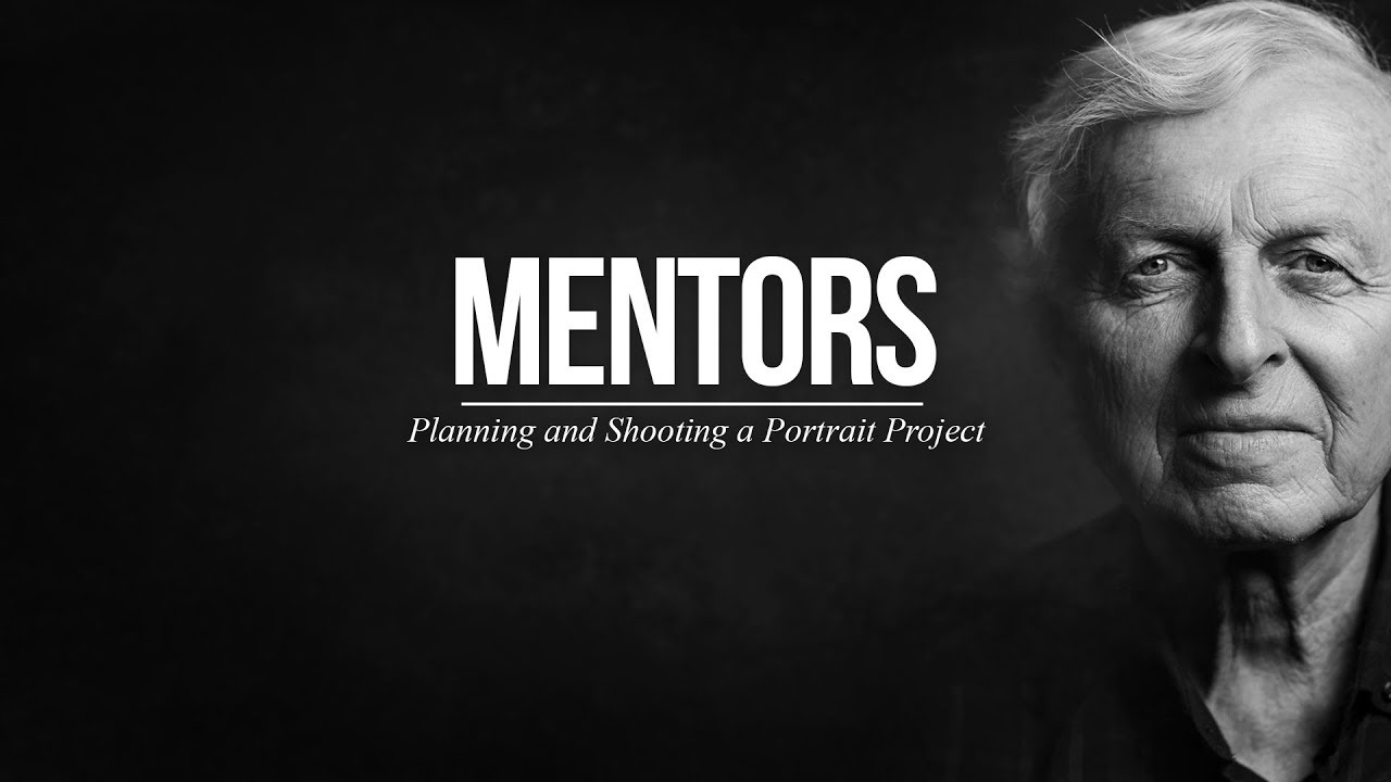 Mentors: Planning & Shooting A Portrait Project